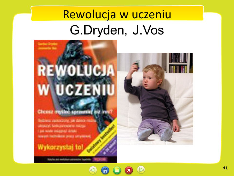 Rewolucja w uczeniu G.Dryden, J.Vos