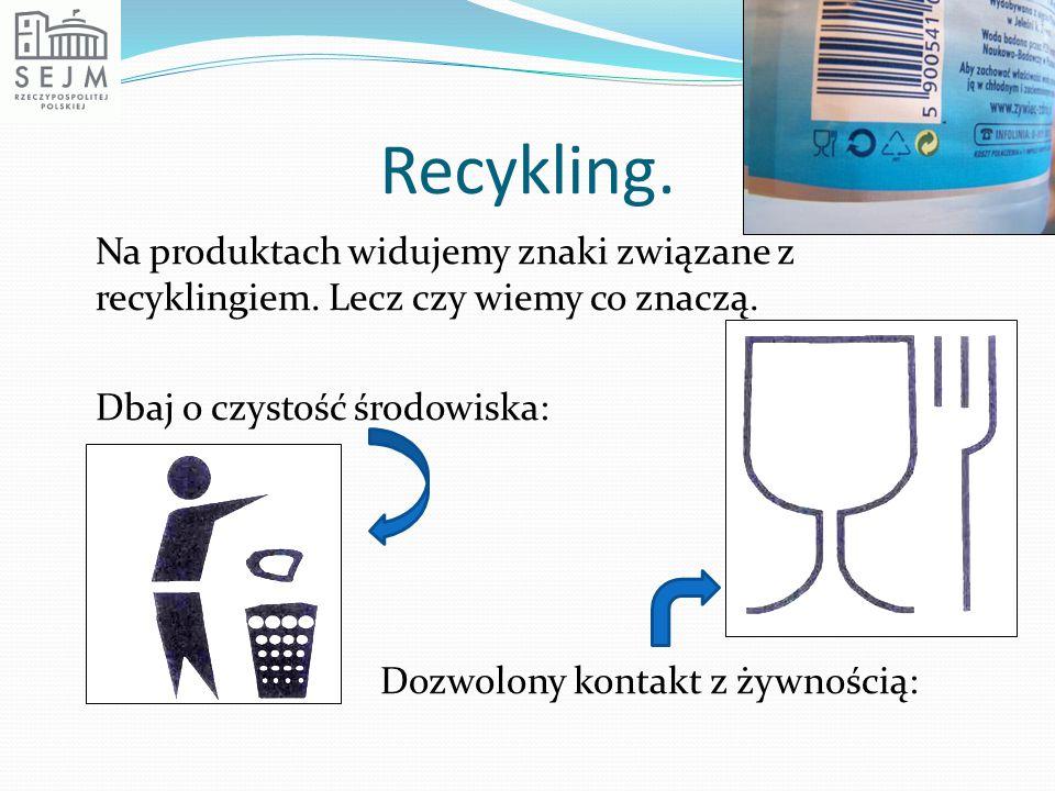 Recykling.
