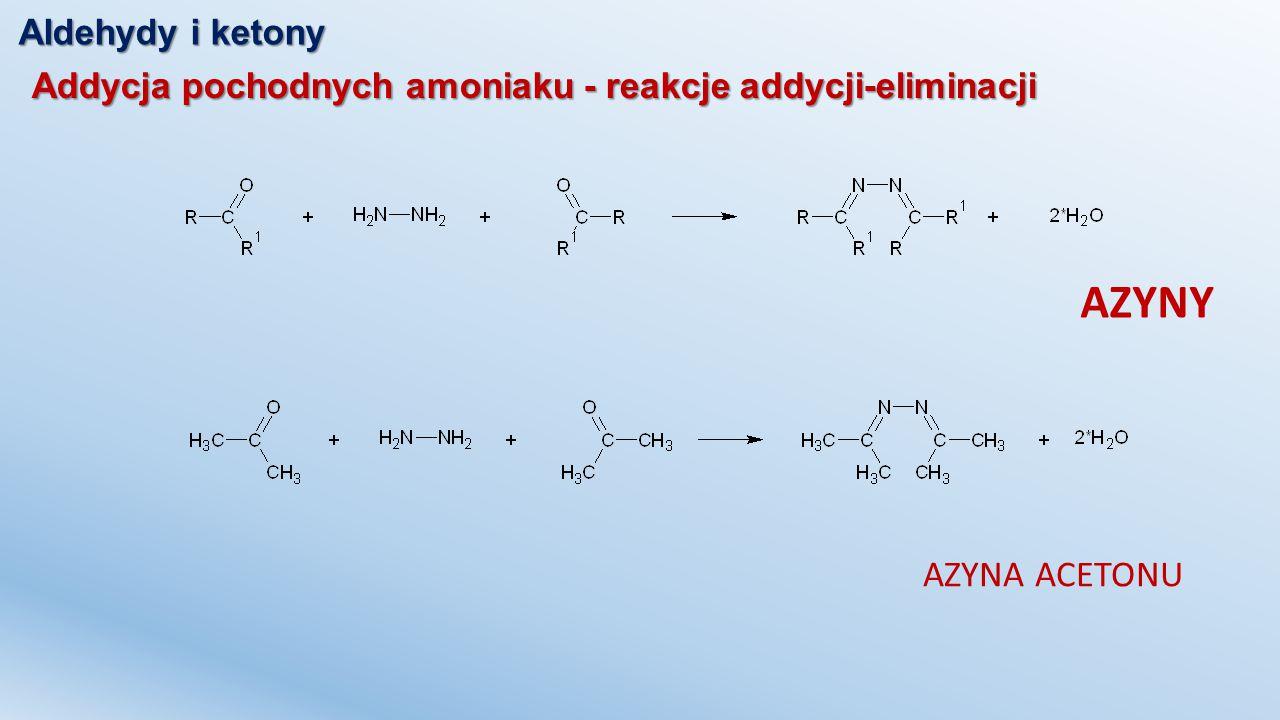 AZYNY AZYNA ACETONU Aldehydy i ketony