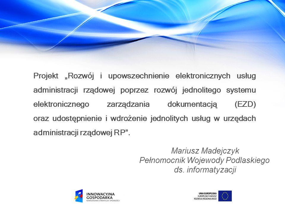 Pełnomocnik Wojewody Podlaskiego