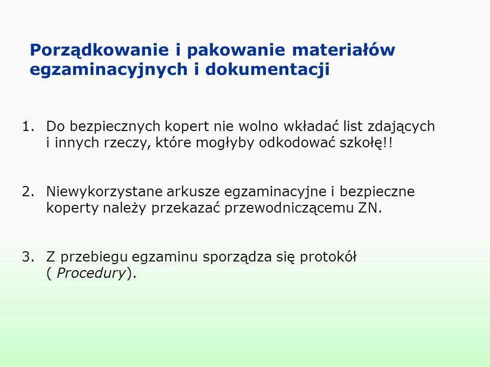Porządkowanie i pakowanie materiałów egzaminacyjnych i dokumentacji