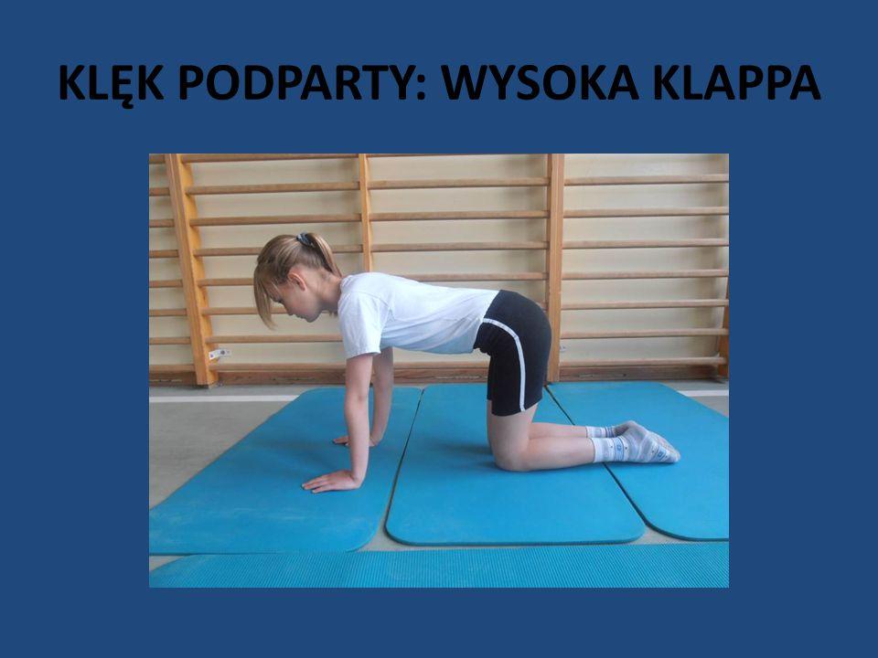 KLĘK PODPARTY: WYSOKA KLAPPA