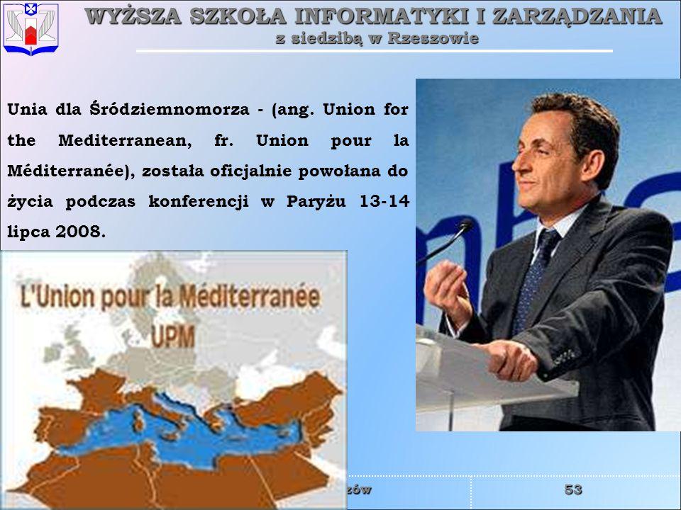 Unia dla Śródziemnomorza - (ang. Union for the Mediterranean, fr