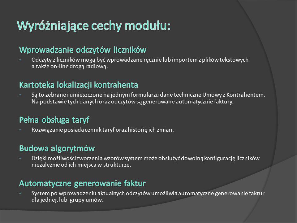 Wyróżniające cechy modułu: