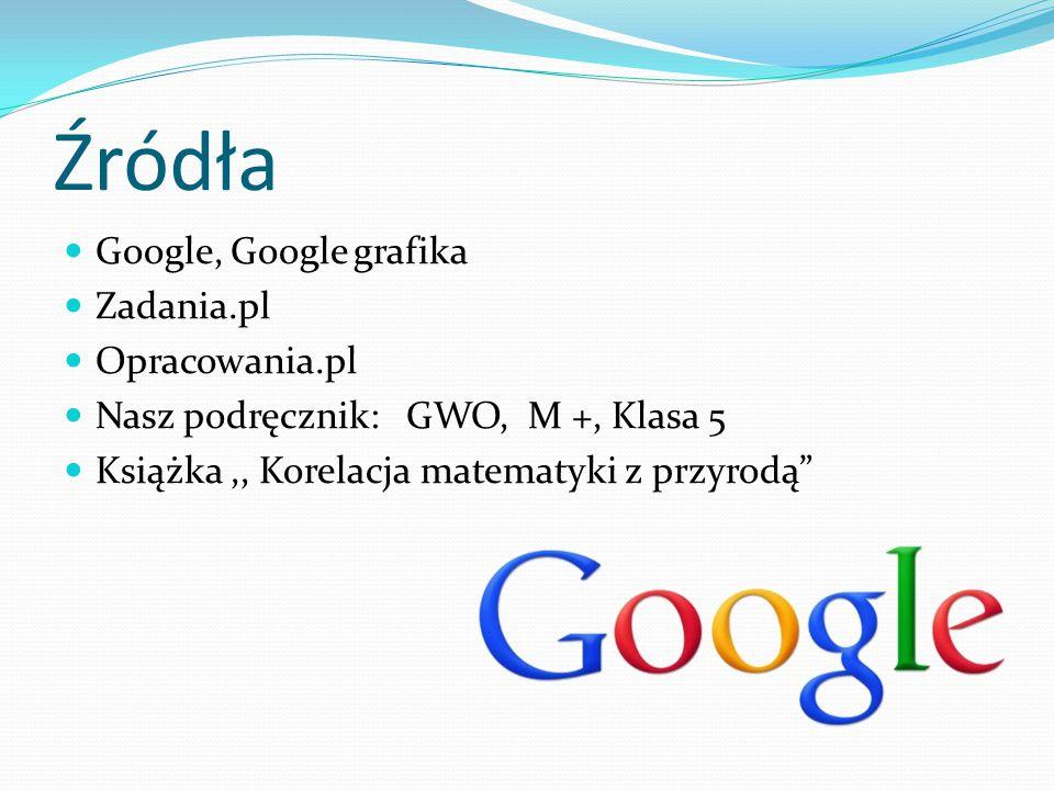 Źródła Google, Google grafika Zadania.pl Opracowania.pl