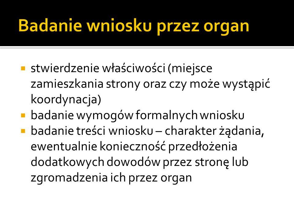 Badanie wniosku przez organ