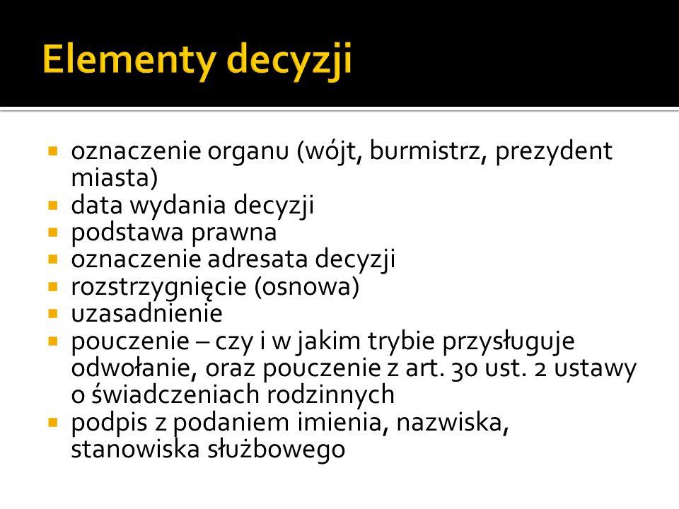 Elementy decyzji oznaczenie organu (wójt, burmistrz, prezydent miasta)