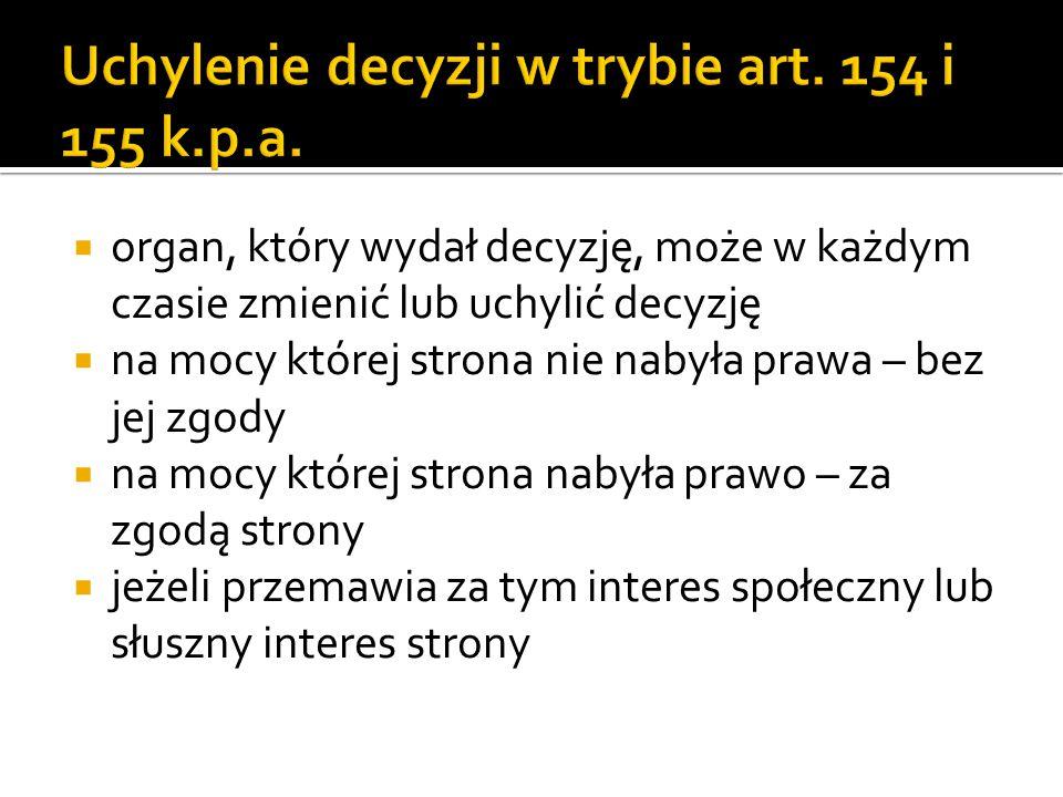 Uchylenie decyzji w trybie art. 154 i 155 k.p.a.