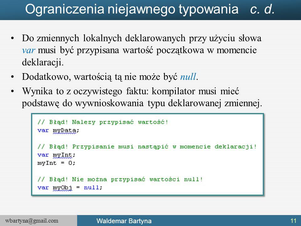 Ograniczenia niejawnego typowania c. d.