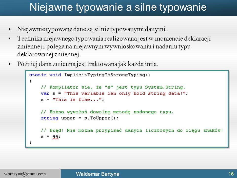 Niejawne typowanie a silne typowanie