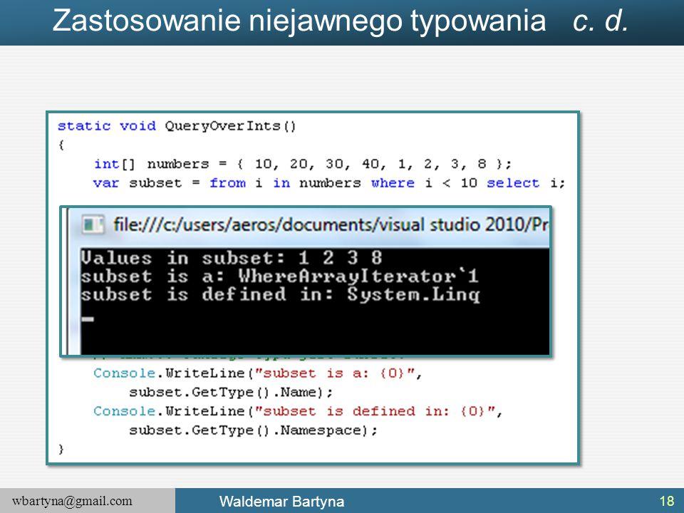 Zastosowanie niejawnego typowania c. d.