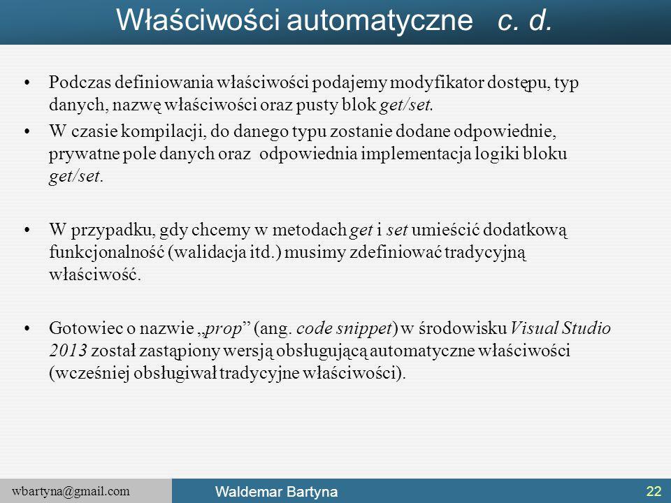 Właściwości automatyczne c. d.
