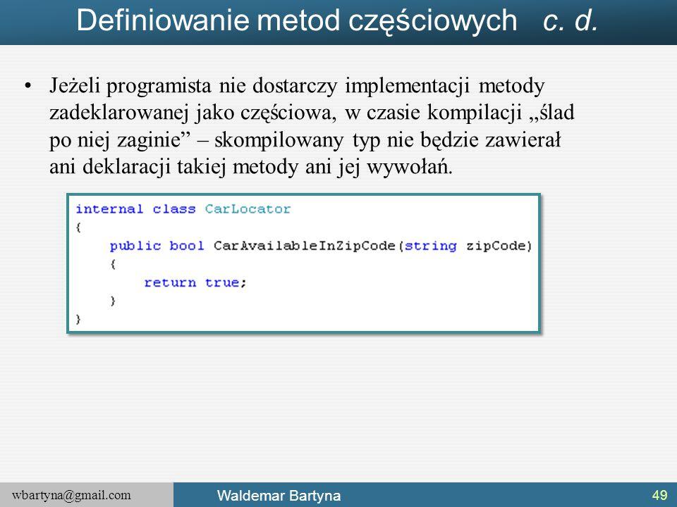 Definiowanie metod częściowych c. d.