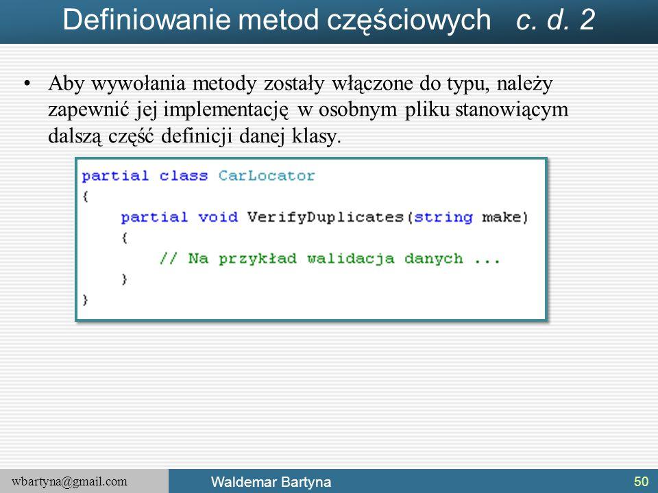 Definiowanie metod częściowych c. d. 2