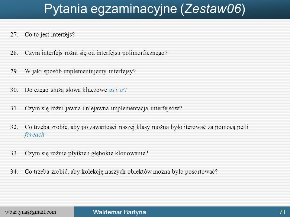 Pytania egzaminacyjne (Zestaw06)