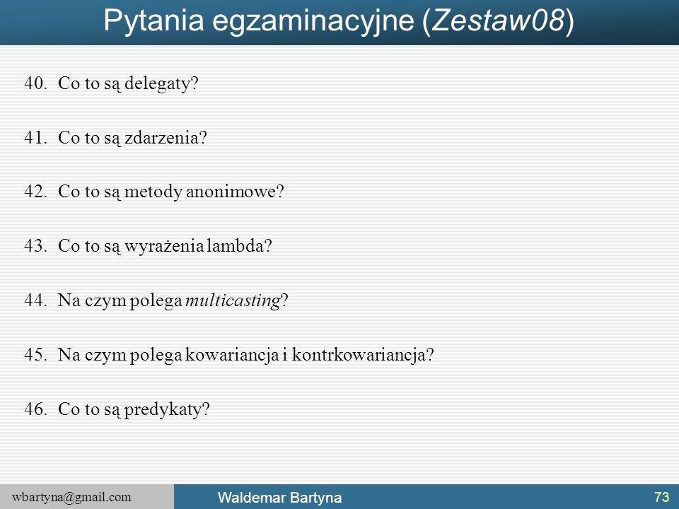 Pytania egzaminacyjne (Zestaw08)