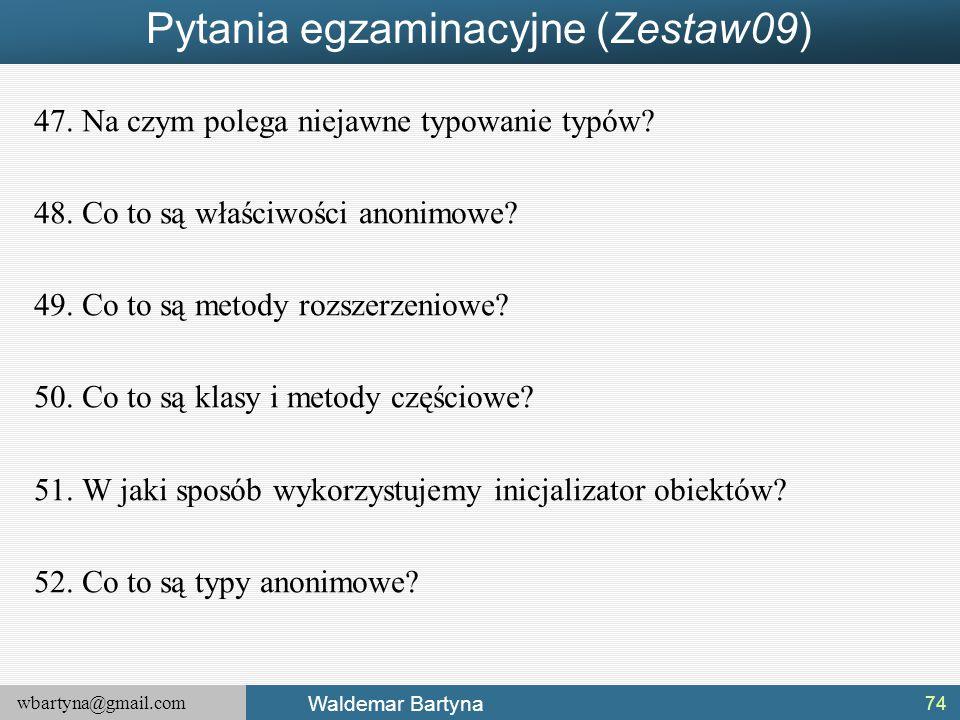 Pytania egzaminacyjne (Zestaw09)