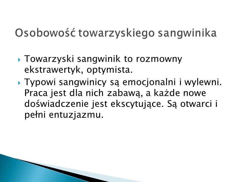 Osobowość towarzyskiego sangwinika