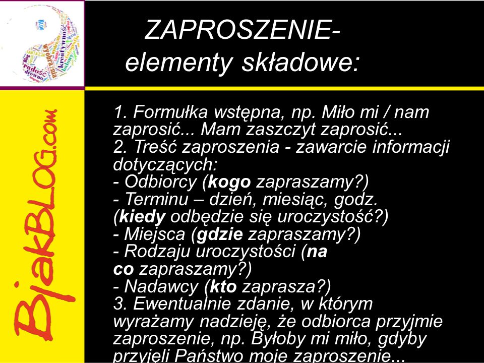ZAPROSZENIE- elementy składowe: