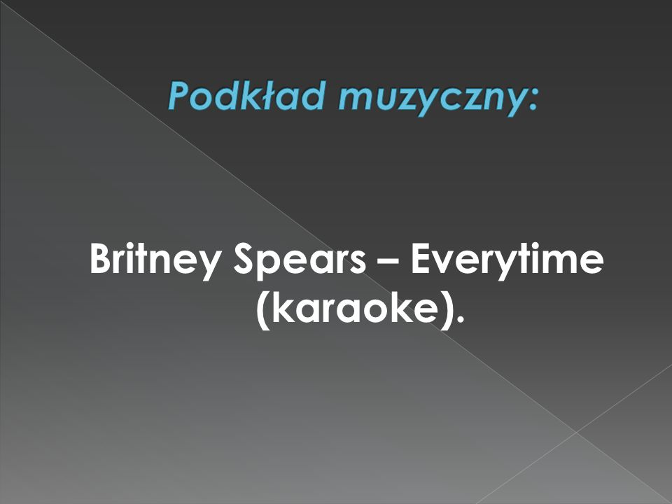 Britney Spears – Everytime (karaoke).