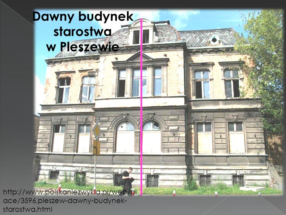 Dawny budynek starostwa w Pleszewie
