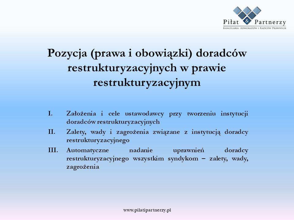 Pozycja (prawa i obowiązki) doradców restrukturyzacyjnych w prawie restrukturyzacyjnym