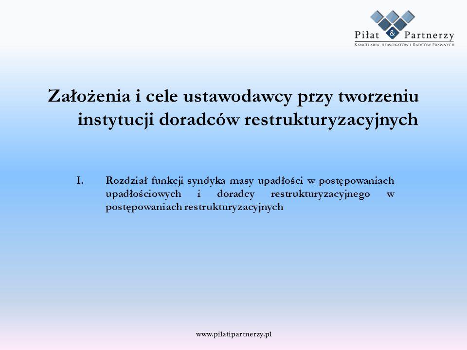 Założenia i cele ustawodawcy przy tworzeniu instytucji doradców restrukturyzacyjnych