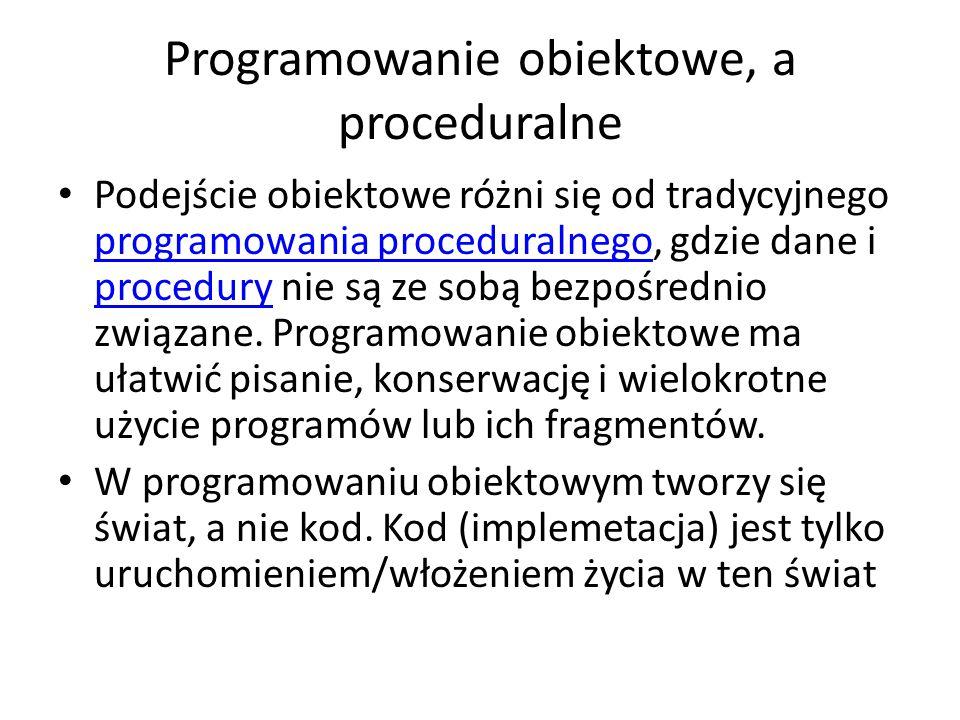 Programowanie obiektowe, a proceduralne