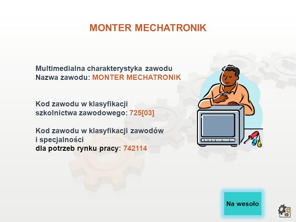 MONTER MECHATRONIK Multimedialna charakterystyka zawodu