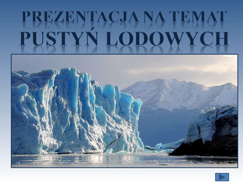 Prezentacja na temat Pustyń lodowych