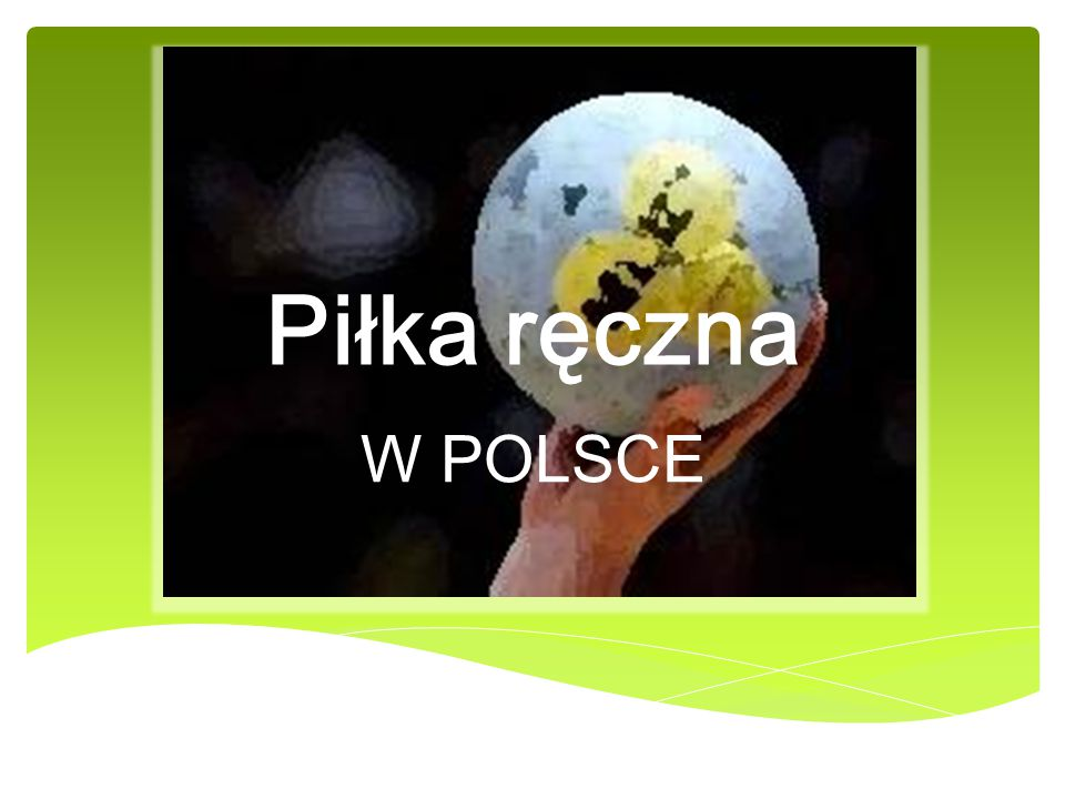 Piłka ręczna W POLSCE