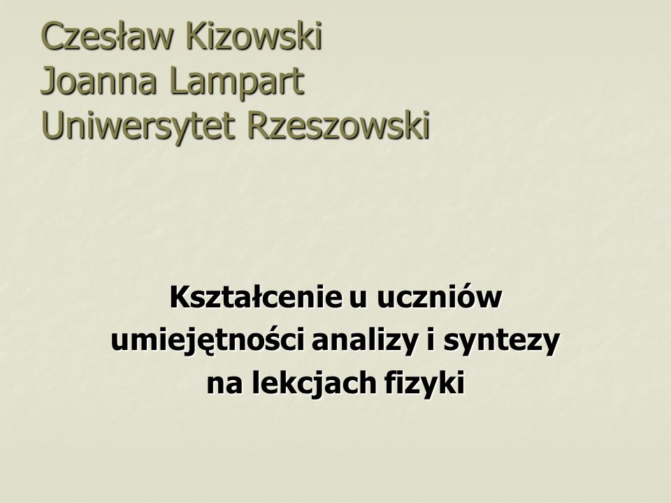 Czesław Kizowski Joanna Lampart Uniwersytet Rzeszowski