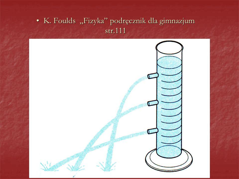"""K. Foulds """"Fizyka podręcznik dla gimnazjum str.111"""