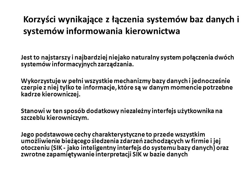 Korzyści wynikające z łączenia systemów baz danych i systemów informowania kierownictwa