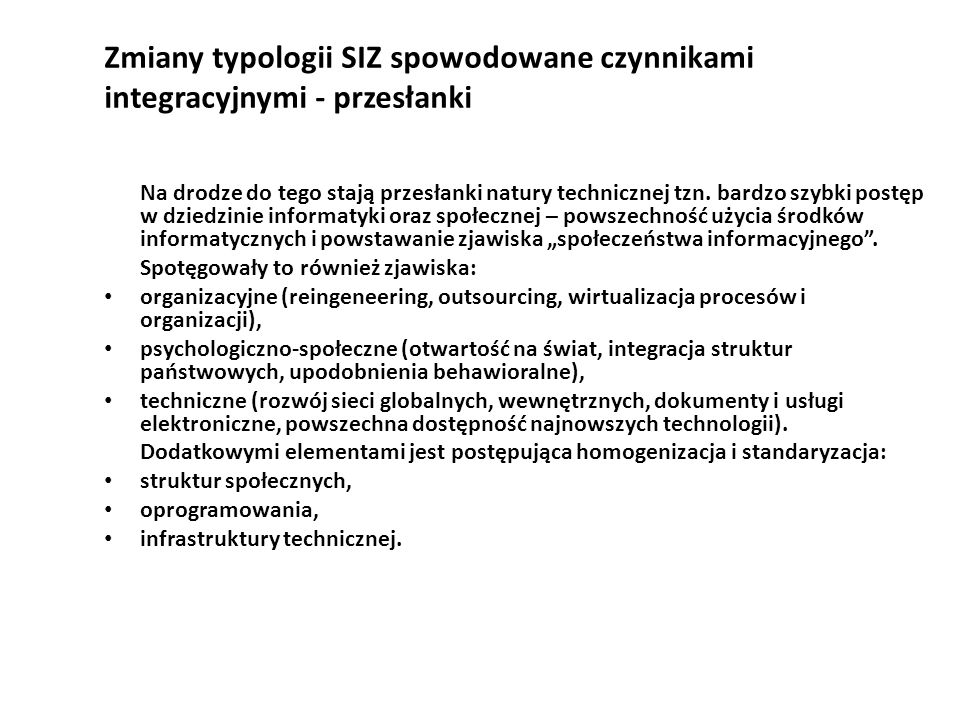 Zmiany typologii SIZ spowodowane czynnikami integracyjnymi - przesłanki