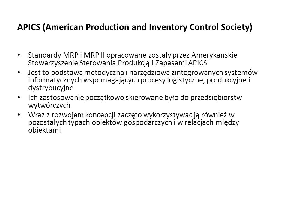 APICS (American Production and Inventory Control Society)