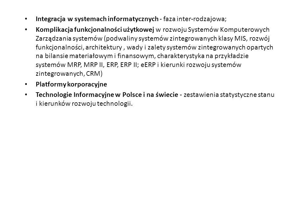 Integracja w systemach informatycznych - faza inter-rodzajowa;