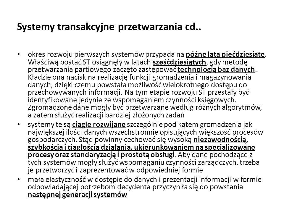 Systemy transakcyjne przetwarzania cd..