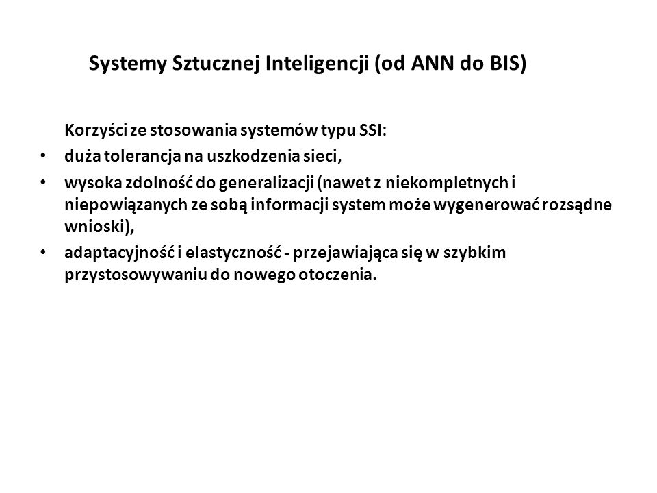 Systemy Sztucznej Inteligencji (od ANN do BIS)