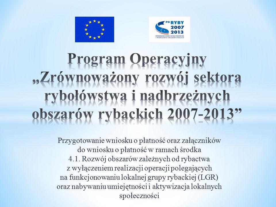 """Program Operacyjny """"Zrównoważony rozwój sektora rybołówstwa i nadbrzeżnych obszarów rybackich 2007-2013"""