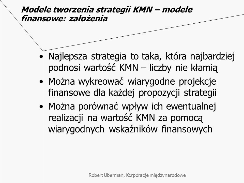 Modele tworzenia strategii KMN – modele finansowe: założenia