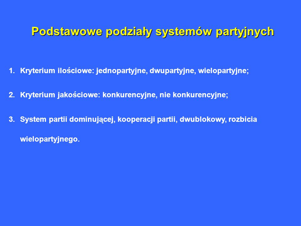 Podstawowe podziały systemów partyjnych