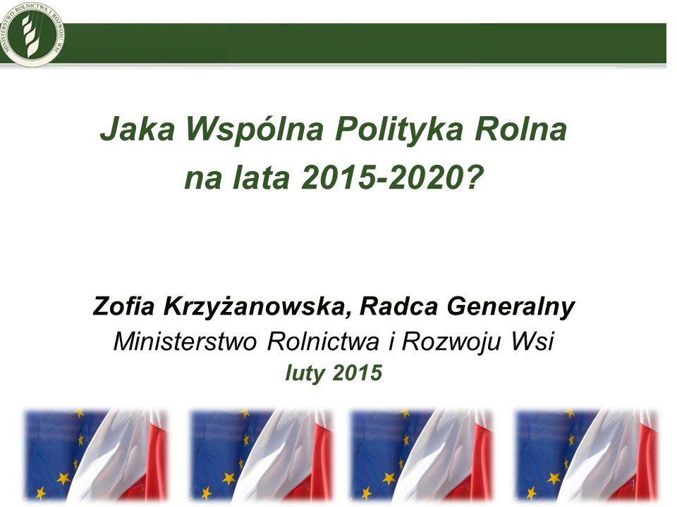 Jaka Wspólna Polityka Rolna Zofia Krzyżanowska, Radca Generalny