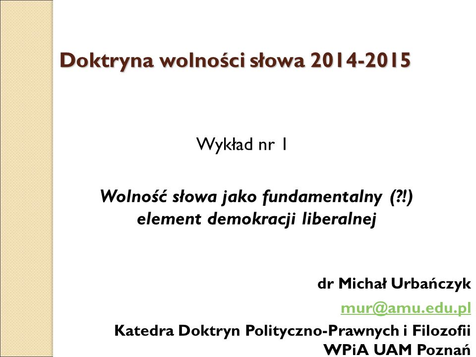 Doktryna wolności słowa 2014-2015