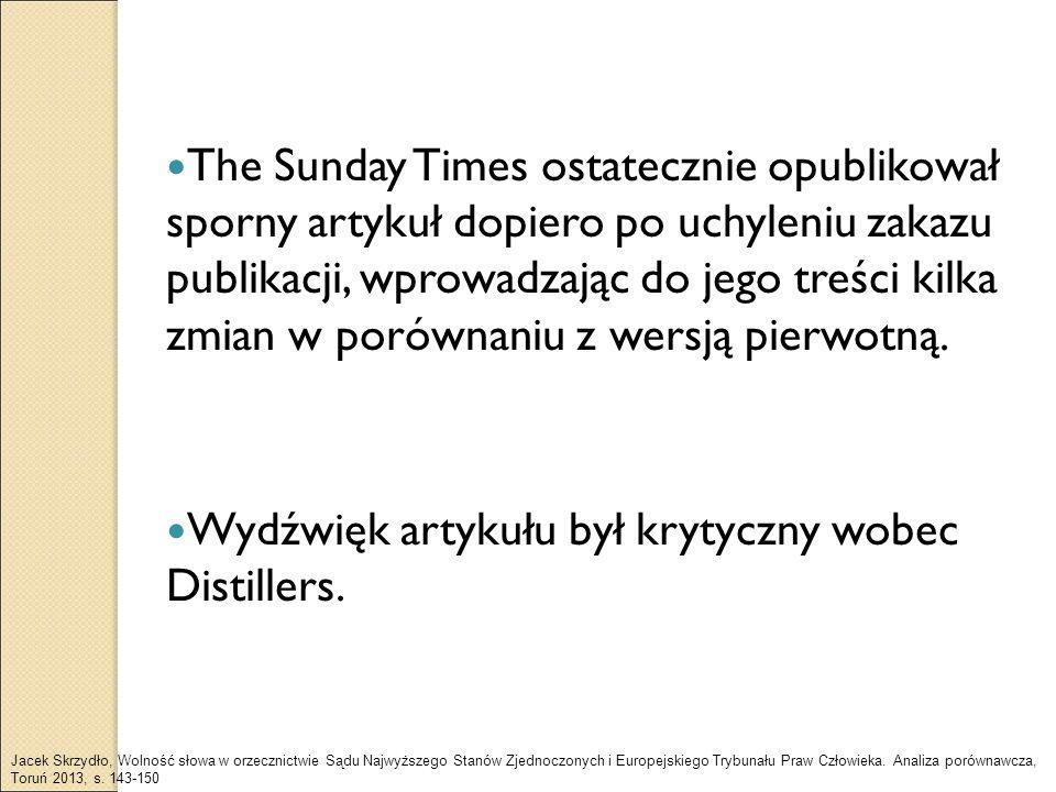 Wydźwięk artykułu był krytyczny wobec Distillers.