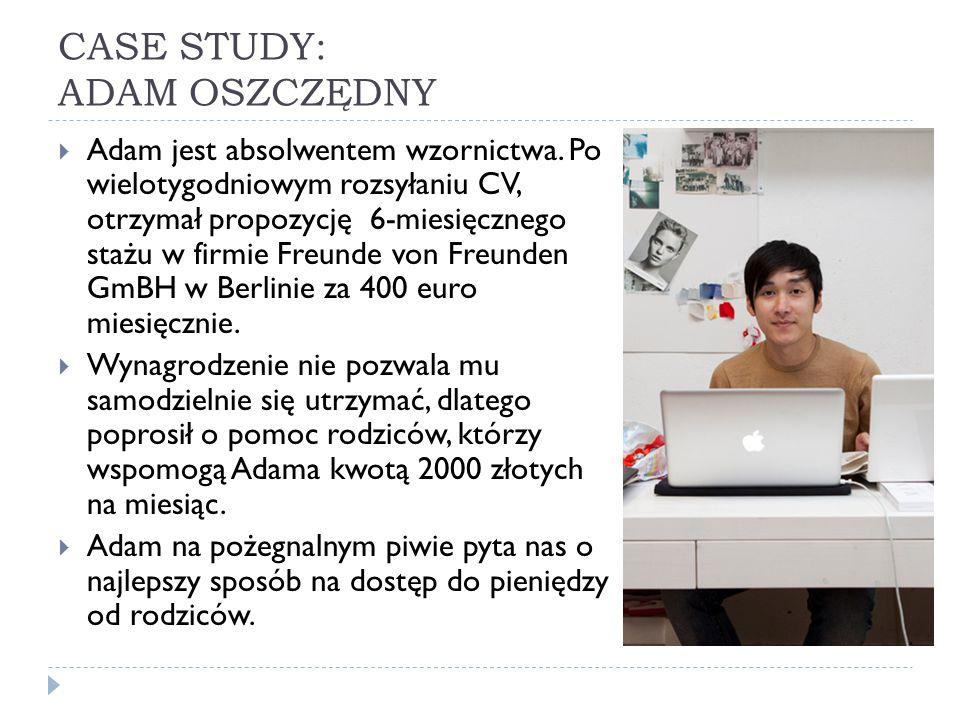 CASE STUDY: ADAM OSZCZĘDNY