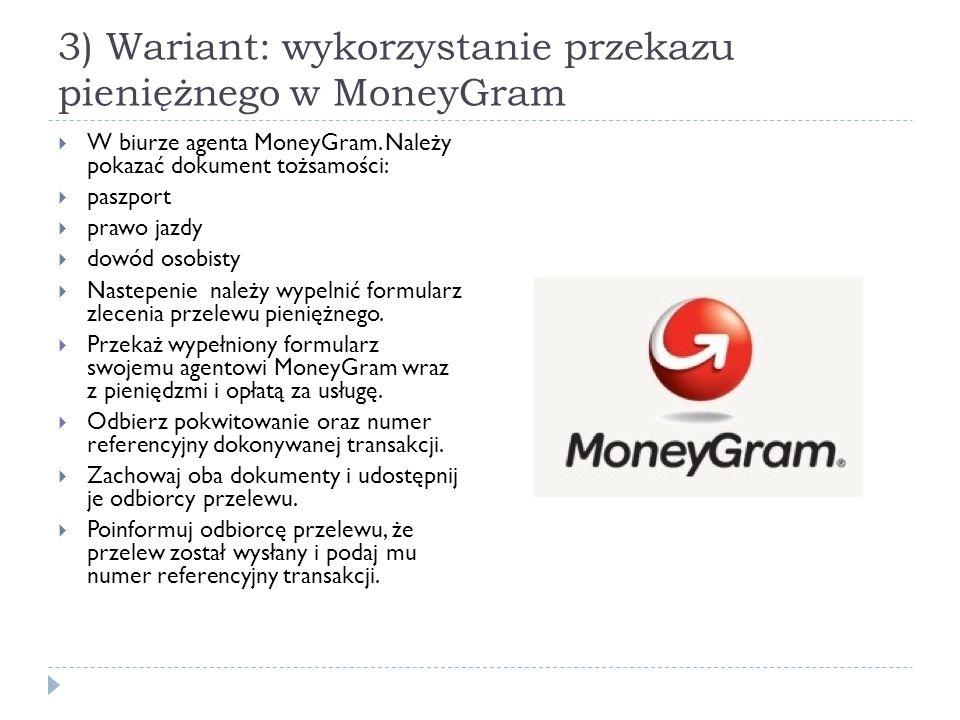 3) Wariant: wykorzystanie przekazu pieniężnego w MoneyGram