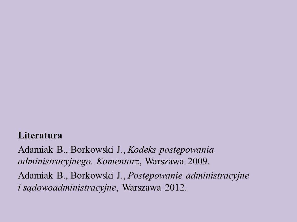 Literatura Adamiak B. , Borkowski J