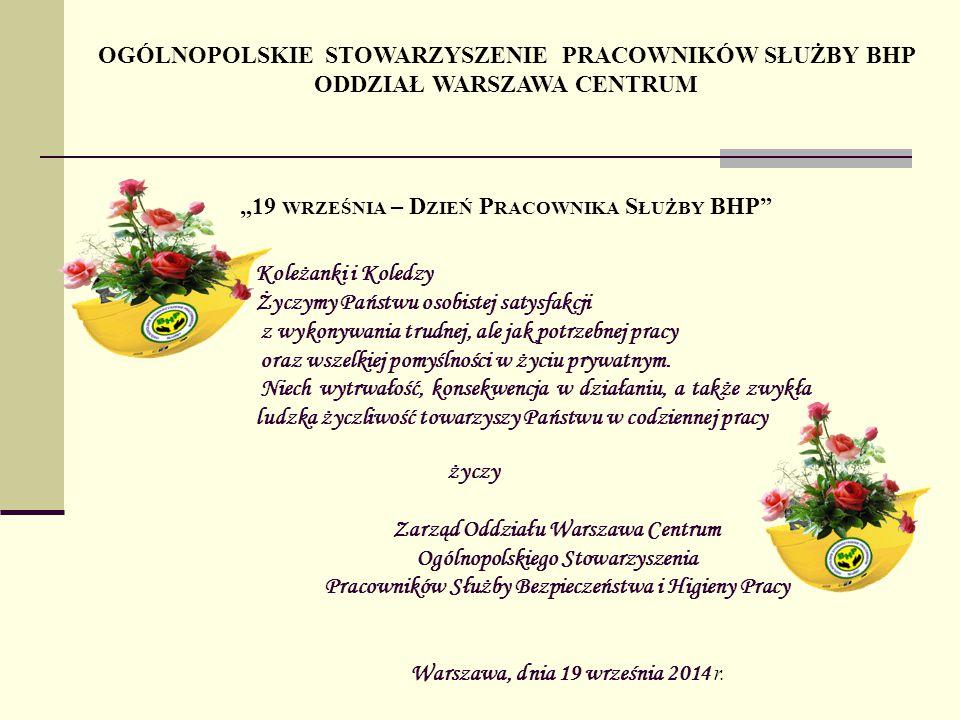 Zarząd Oddziału Warszawa Centrum Ogólnopolskiego Stowarzyszenia