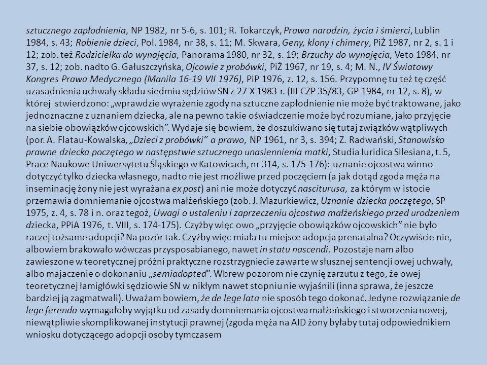 sztucznego zapłodnienia, NP 1982, nr 5-6, s. 101; R